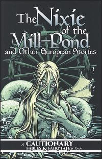 THE NIXIE OF THE MILL-POND AND OTHER EUROPEAN STORIES Hurt