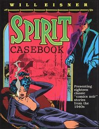 THE SPIRIT CASEBOOK Hardcover Signed & Limited
