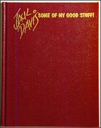 JACK DAVIS: Some of My Good Stuff! Signed & Limited
