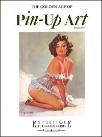 THE GOLDEN AGE OF PIN-UP ART Two Book Set