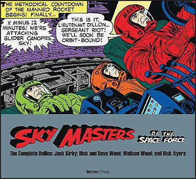 SKY MASTERS OF THE SPACE FORCE The Complete Dailies 1958-1961